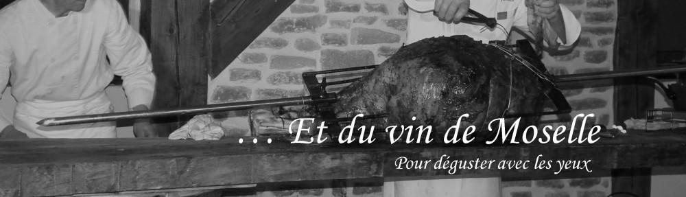 Et du vin de Moselle